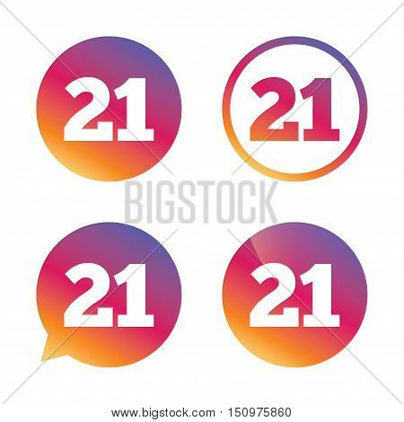 21 years old sign. Adults content icon. Gradient buttons with flat icon. Speech bubble sign. Vector