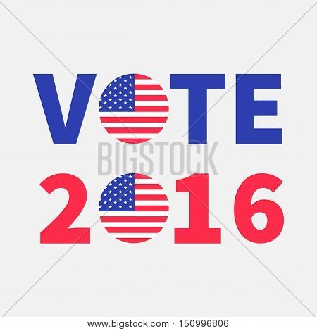 Vote 2016 red blue text Badge button icon with American flag Star and strip President election day. Voting concept. Isolated White background Card Flat design Vector illustration