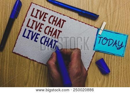 Conceptual Hand Writing Showing Live Chat Live Chat Live Chat. Business Photo Text Talking With Peop