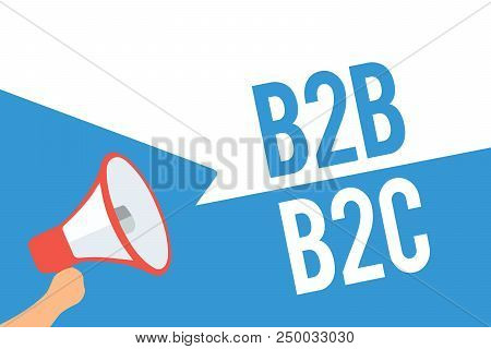 Writing note showing B2B B2C. Business photo showcasing two types for sending emails to other people Outlook accounts Speech bubble idea message reminder shadows important intention saying poster