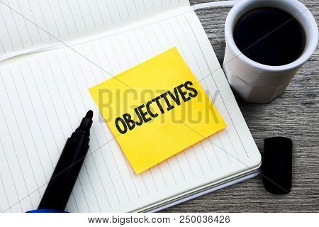 Handwriting Text Objectives. Concept Meaning Goals Planned To Be Achieved Desired Targets Company Mi