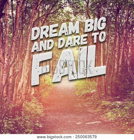 Quote - Dream Big and dare to fail
