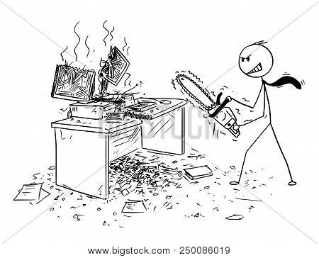 Cartoon Stick Man Drawing Conceptual Illustration Of Angry Or Mad Businessman With Chainsaw Destroyi
