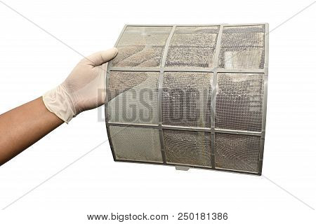 Isolated, Hand Take Air Conditioner Filter Net With Dust. Before Cleaning Process. Closeup Horizonta