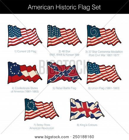 American Historic Waving Flag Set. The Set Includes Flags From The Revolutionary, Civil, Korean And