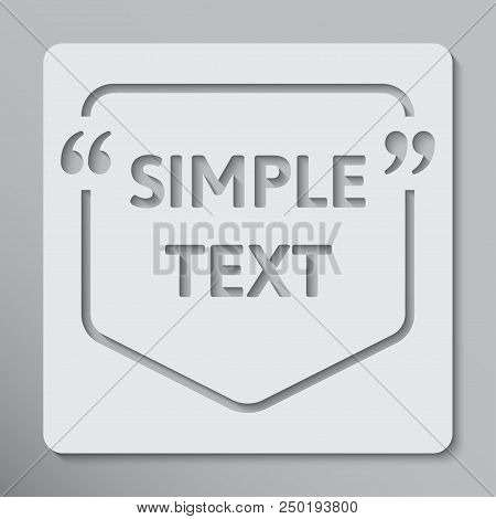 Vector Speech Bubble Quote Blank Template. Empty Qoute Template. Business Card Template, Information