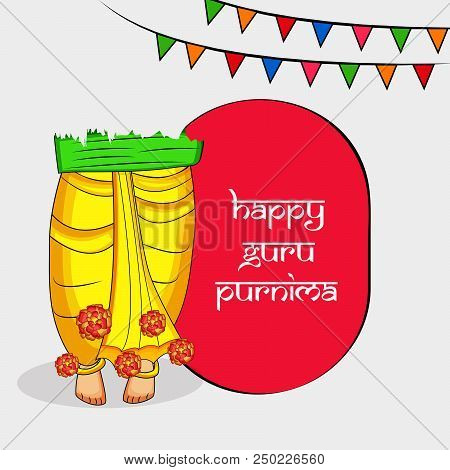 Illustration Of The Feet Of The Guru And Decoration With Happy Guru Purnima Text On The Occasion Of