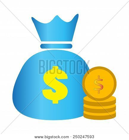 Concept Of Money. Stacks Of Coins And Money Bag. Money Bag And Money On White Background. Money Bag