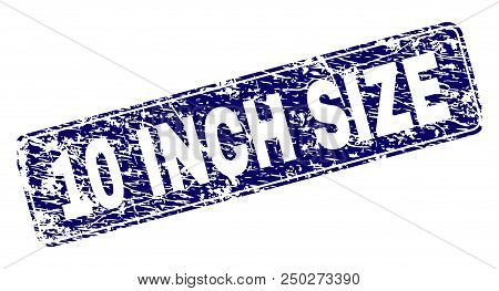 10 Inch Size Stamp Seal Print With Distress Texture. Seal Shape Is A Rounded Rectangle With Frame. B