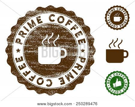 Prime Coffee Medallion Stamp. Vector Seal Print Imitation With Distress Texture And Coffee Color. Br