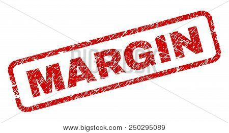 Margin Stamp Seal Imprint With Grunge Style. Red Vector Rubber Print Of Margin Text With Scratched T