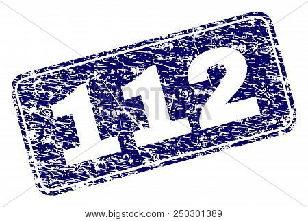 112 Stamp Seal Print With Grunge Texture. Seal Shape Is A Rounded Rectangle With Frame. Blue Vector