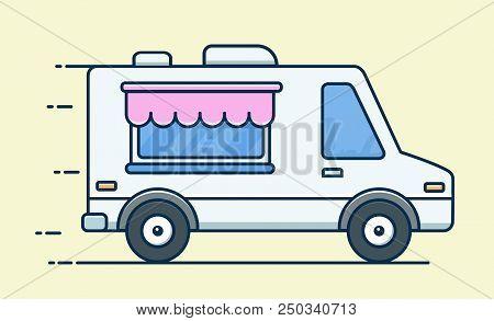 Street Food Van. Food Truck. Fast Food Delivery. Flat Design Vector Illustration Isolated On Backgro
