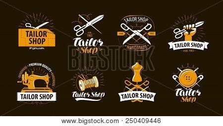 Tailoring, tailor shop logo or label. Atelier symbol set. Vector poster