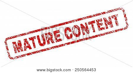 Mature Content Stamp Seal Print With Distress Style. Red Vector Rubber Print Of Mature Content Capti