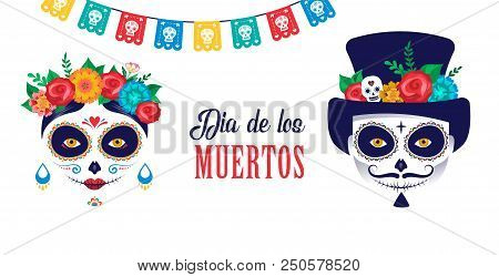Dia De Los Muertos, Day Of The Dead, Mexican Holiday, Festival. Vector Poster, Banner And Card With