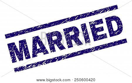 Married Stamp Seal Watermark With Distress Style. Blue Vector Rubber Print Of Married Caption With U