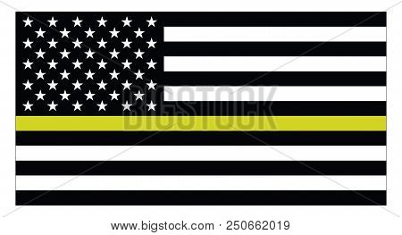 United States Of America Flag With Thin Yellow Line Represts Us Dispatchers