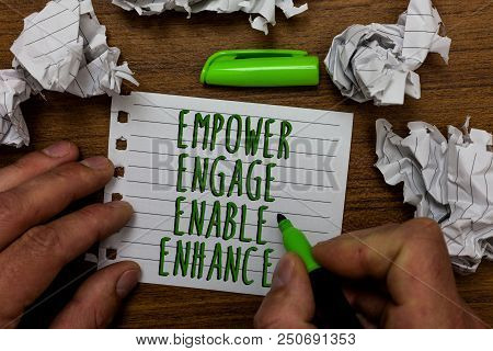 Word Writing Text Empower Engage Enable Enhance. Business Concept For Empowerment Leadership Motivat