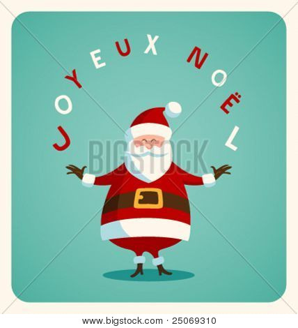 Christmas card with Santa in french. Vector. Editable