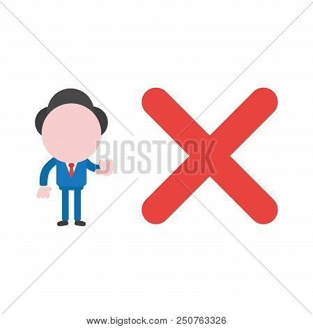 Vector Cartoon Illustration Concept Of Faceless Businessman Mascot Character With Red X Mark Symbol