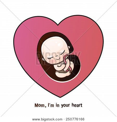 An Unborn Child, An Embryo In The Mother's Heart. Vector Illustration In A Cartoon Style. Postcard F