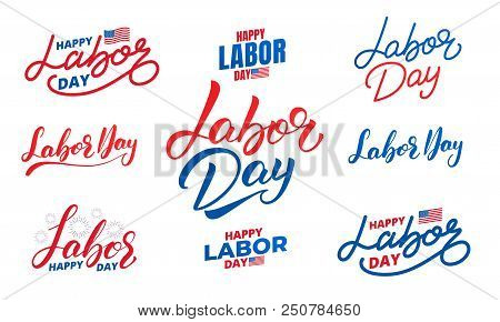 Labor Day. Set Of Lettering Labels For Usa Labor Day.