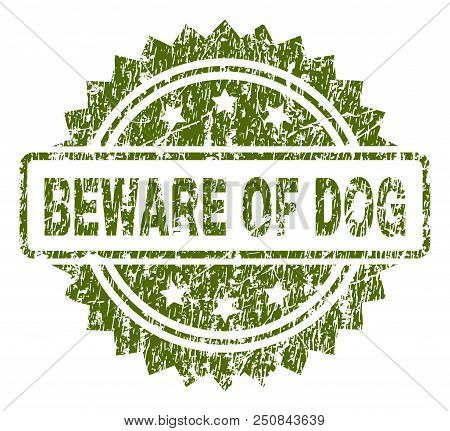 BEWARE OF DOG stamp seal watermark with rubber print style. Green vector rubber print of BEWARE OF DOG label with dirty texture. poster
