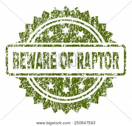 Beware Of Raptor Stamp Seal Watermark With Rubber Print Style. Green Vector Rubber Print Of Beware O