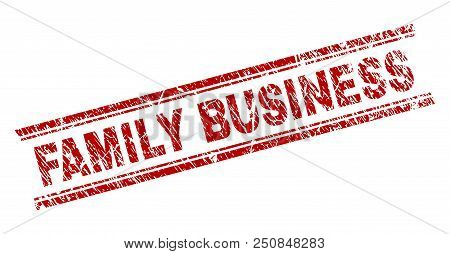 Family Business Seal Print With Distress Texture. Red Vector Rubber Print Of Family Business Tag Wit