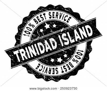 Trinidad Island Stamp With Best Quality Words. Vector Black Seal Watermark Imitation With Grunge Eff