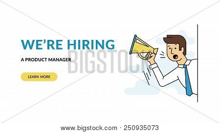 We Are Hiring A Product Manager. Flat Concept Vector Website Template And Landing Page Design Of Mal