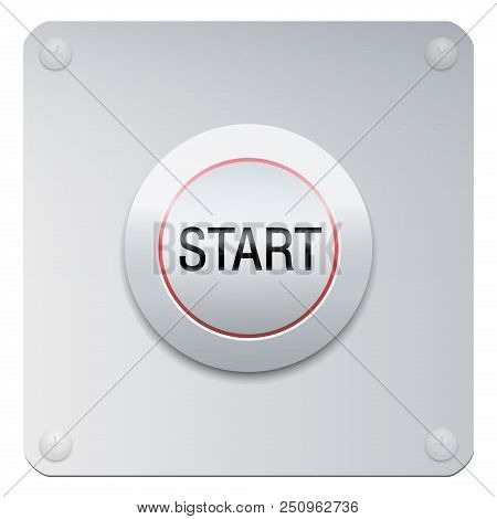 Start Button On A Chrome Panel To Start Machines, Gadgets Instruments, But Also A New Project, Adven