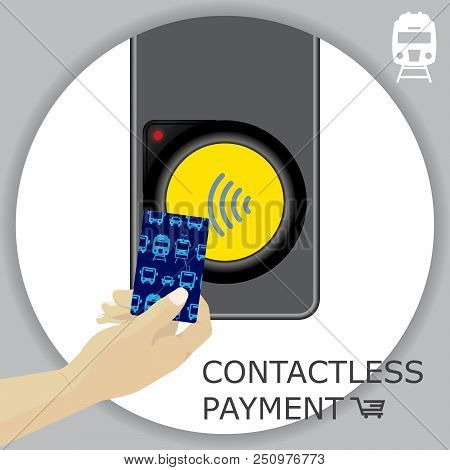 Airport, Metro, Subway Ticket Terminal For Wireless Payments. Rfid. Hand Holding Card For Transport
