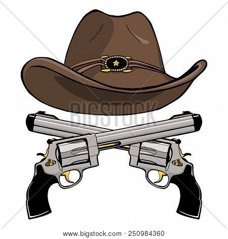 Cowboy hat with sheriffs star badge and a pair of crossed gun revolver handgun six shooter pistols drawn in a vintage retro woodcut etched or engraved style. poster