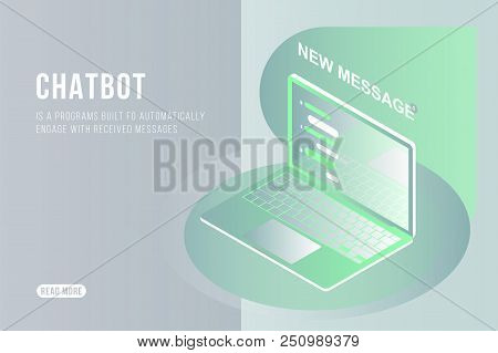 Chatbot Isometric Concept With New Messages And Pop-up Chatting On The Laptop. Flat 3D Isometric Ill