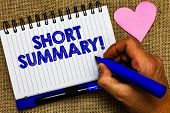 Writing note showing Short Summary Motivational Call. Business photo showcasing Brief statement of main points clear Notepad pen papers ideas thoughts nice lovely love romantic hart mat poster
