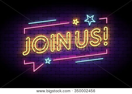 Join Us Sign In Glowing Neon Style With Speech Bubble And Stars. Vector Illustration For Follow, Joi