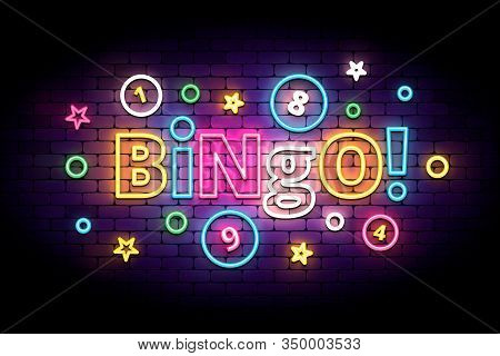 Bingo Neon Sign With Lottery Balls And Stars. Colorful Bingo Lettering In Glowing Neon Style. Vector