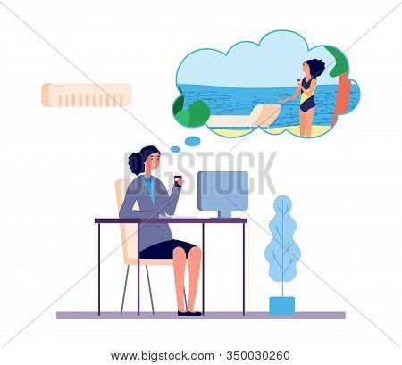 Dreaming Woman. Office Girl Dreams About Beach Vacation Vector Concept. Illustration Office Girl Dre