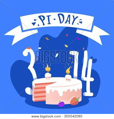 National Pi Day Square Banner Template. Pi Pie For Mathematicians With Birthday Candle On It, 3, 14