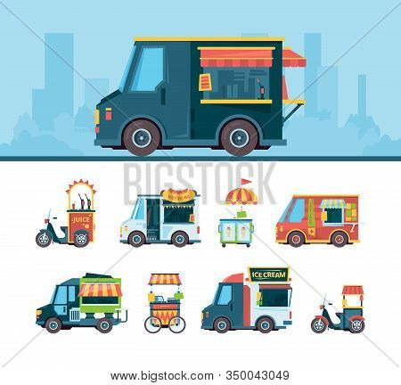 Food Truck Set. Delivery Cars Festival Transport Hawkers Products Cuisine On Street Fast Food Truck