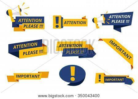 Attention Badges. Important Messages Notice Banners Caution Announcement Graphics Dangers Vector. Il