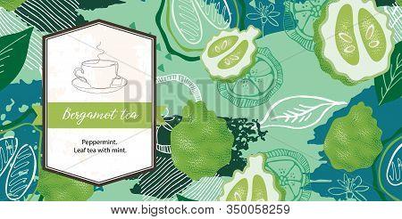 Green Background With Bergamot. Tea With Bergamot.