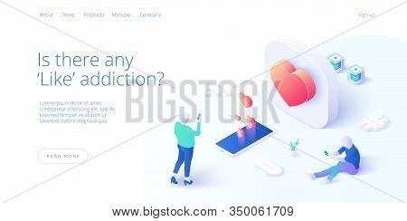 Social Media Addiction Vector Business Illustration In Isometric Design. Smm Concept Background With