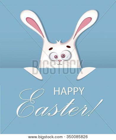 Happy Easter Greeting Card. Cute Easter Rabbit Cartoon Character. Stock Vector Illustration.