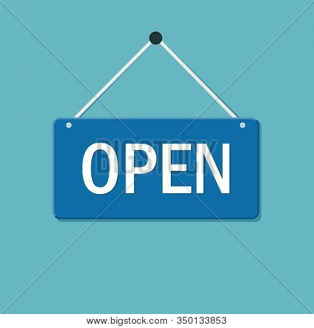 Open Door Sign Flat Style. Graphic Welcome Icon Hanging On Shop Door. Signboard For Office, Cafe, Re