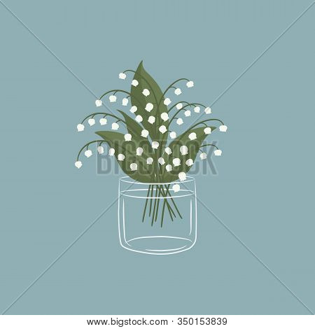 Lilies Of The Valley In A Glass Cup. White Lilies Of The Valley With Leaves. Spring Flowers. Vector