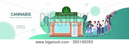 Mix Race People Standing Line Queue To Cannabis Store Marijuana Organic Shop Cbd Products Weed Purch