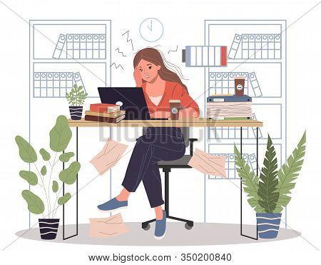 Hard Office Work With Overload Vector Illustration. Young Frustrated Woman Sitting At Office With De
